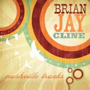 Brian Jay Cline Nashville Tracks